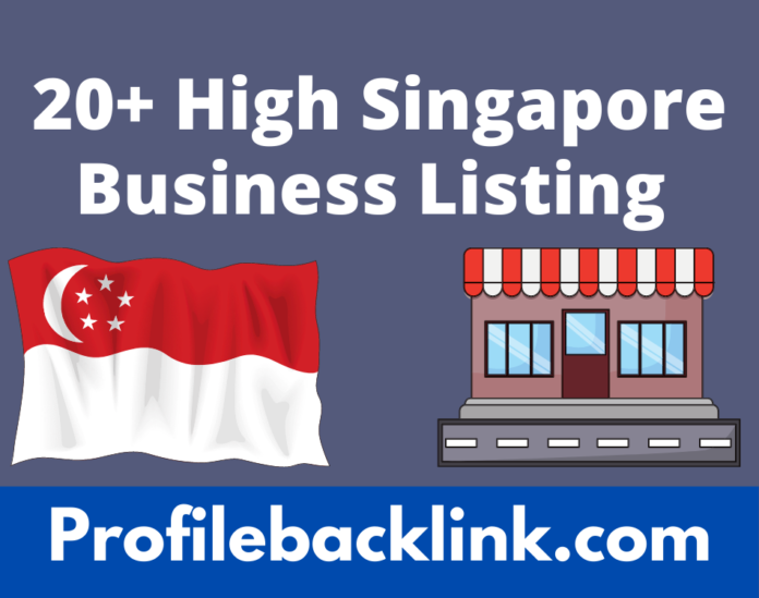 20+ Active High Singapore Business Listing Sites 2021
