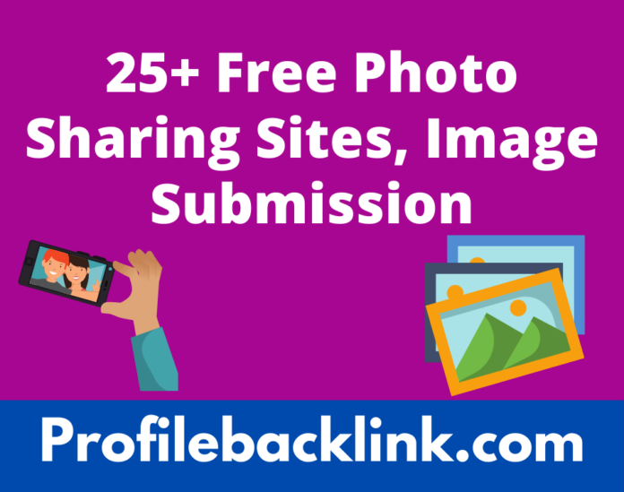 25+ Free Photo Sharing Sites List 2021 Image Submission