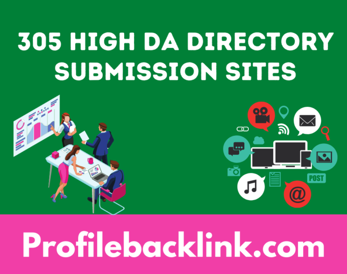 Top 305 High DA Active Directory Submission Sites List 2021