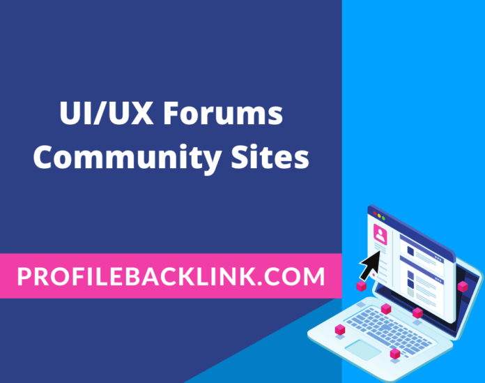 UX and UI Forums Sites